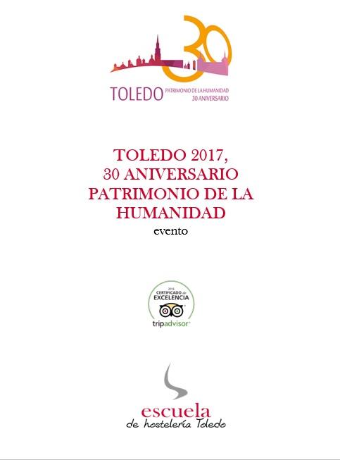 Evento 30 aniversario Toledo, patrimonio de la humanidad